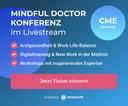 esanum unterstützt Achtsamkeit in der Ärzteschaft und hostet die Mindful Doctor Konferenz 2021