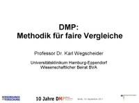 DMP: Methodik für faire Vergleiche