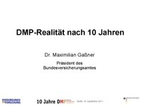 DMP-Realität nach 10 Jahren