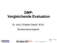 DMP: Vergleichende Evaluation