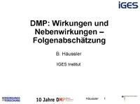 DMP: Wirkungen und Nebenwirkungen – Folgenabschätzung
