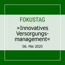 "Fokustag ""Innovatives Versorgungsmanagement"""