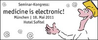 "Seminar-Kongress ""medicine is electronic!"""